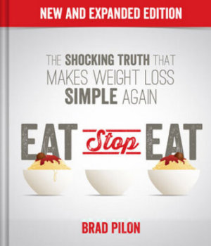Weight Loss - Eat Stop Eat New and Expanded Edition