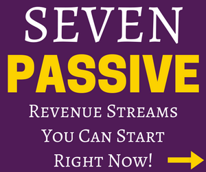 Seven passive revenue streams you can start right now, click here