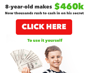 8-year old makes $460K! Want to cash in on his secret? Click here