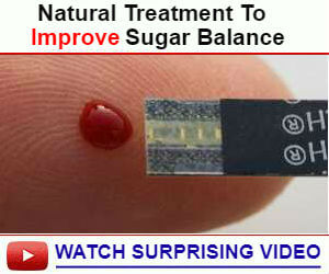 Natural Treatment To Improve Sugar Balance, Watch Surprising Video